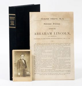 A kind of publicity package that came from Lincoln's Cooper Institute speech.